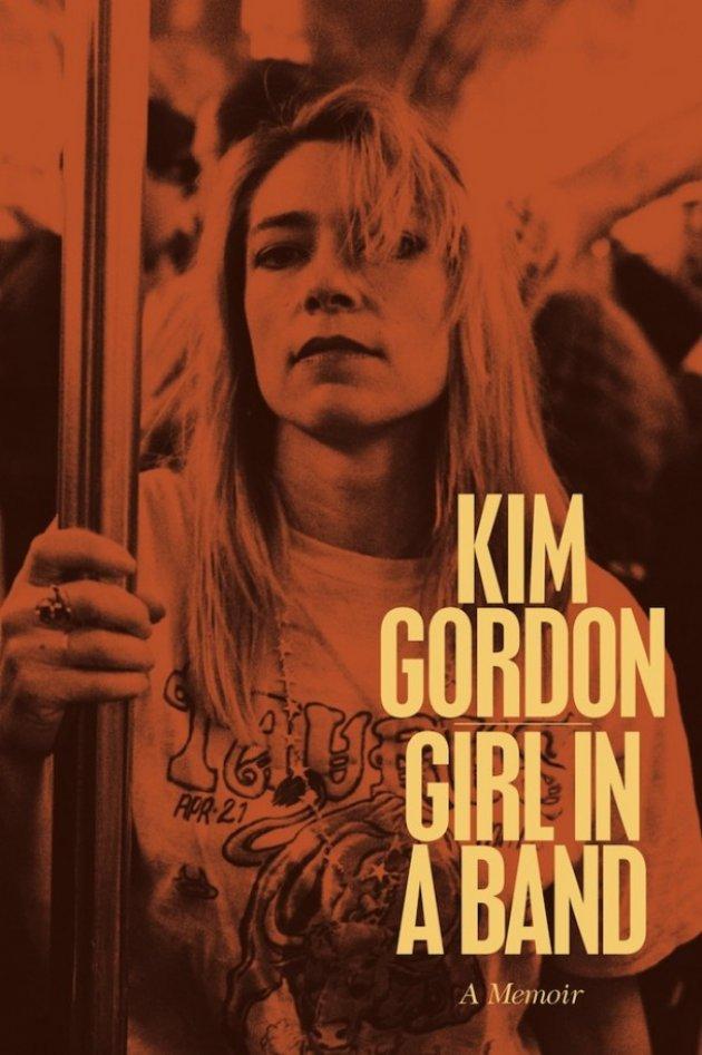 Kim Gordon, Girl in A Band, A Memoir