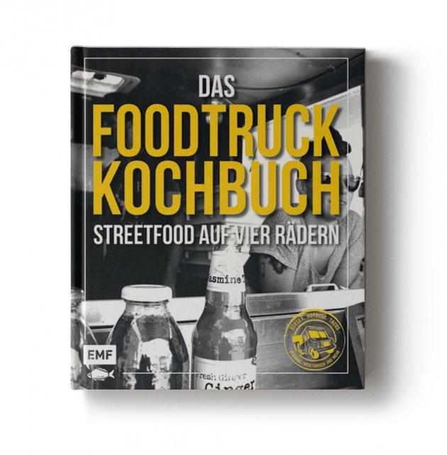 Das Foodtruck Kochbuch, Essen auf Vier Rädern, EMF Verlag,