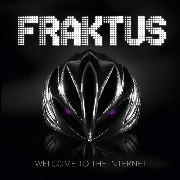 Fraktus, Welcome to the Internet